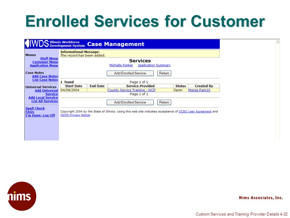Custom Services and Training Provider Details 4-32 Enrolled Services for Customer