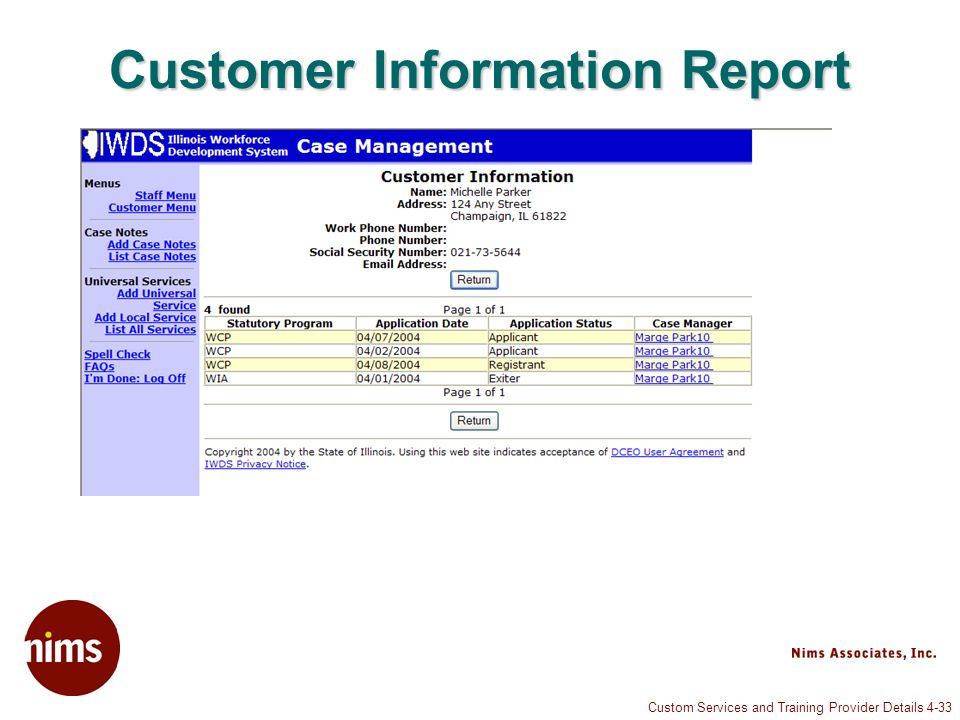 Custom Services and Training Provider Details 4-33 Customer Information Report