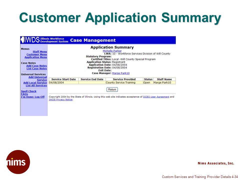 Custom Services and Training Provider Details 4-34 Customer Application Summary