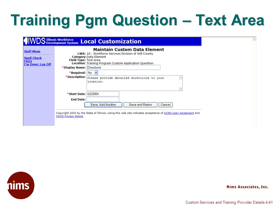 Custom Services and Training Provider Details 4-41 Training Pgm Question – Text Area