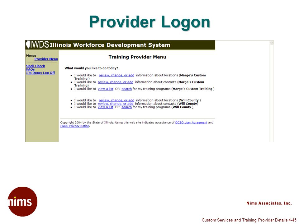 Custom Services and Training Provider Details 4-45 Provider Logon