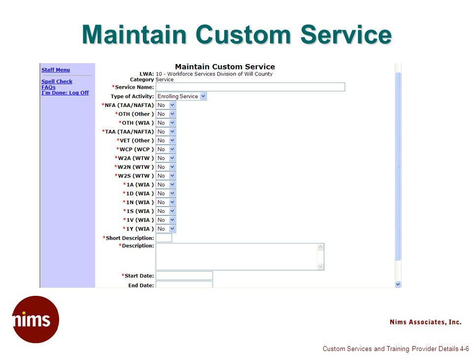 Custom Services and Training Provider Details 4-6 Maintain Custom Service