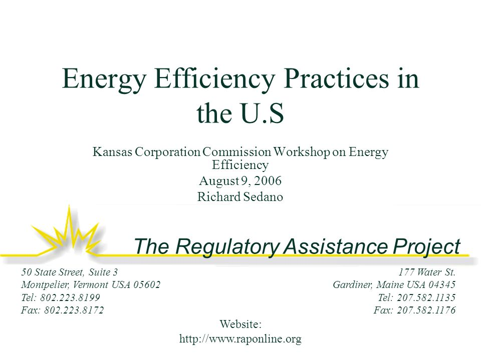 The Regulatory Assistance Project 177 Water St.
