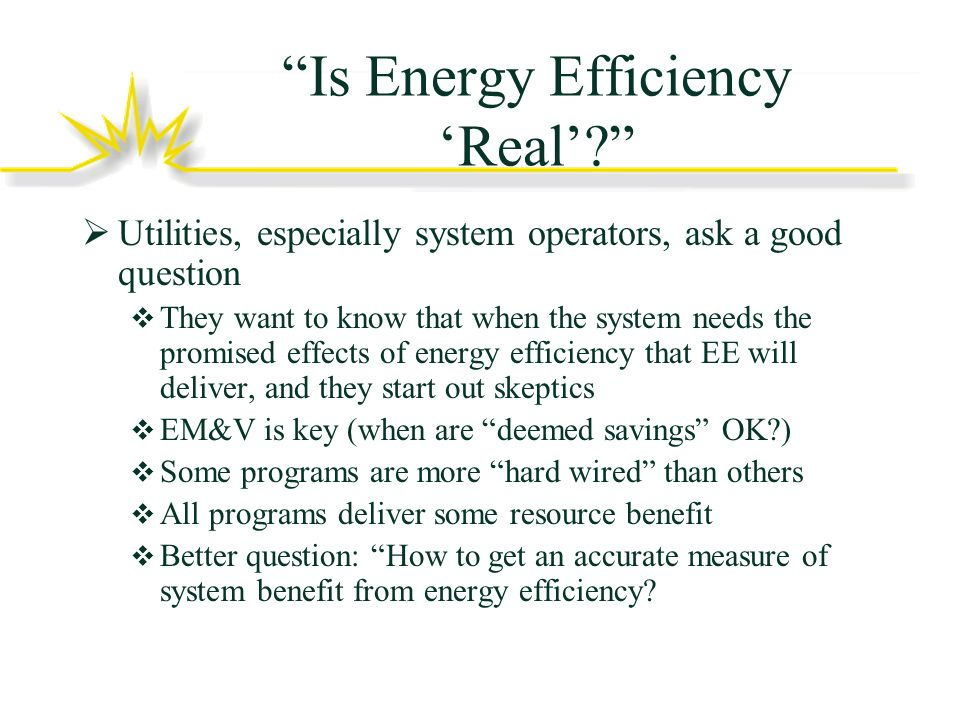 Is Energy Efficiency Real.