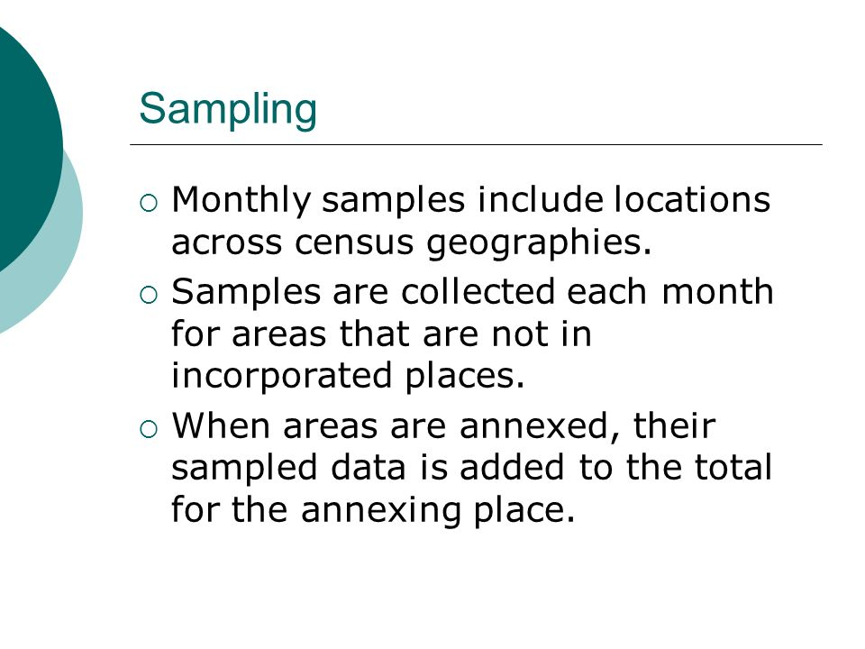 Sampling Monthly samples include locations across census geographies.