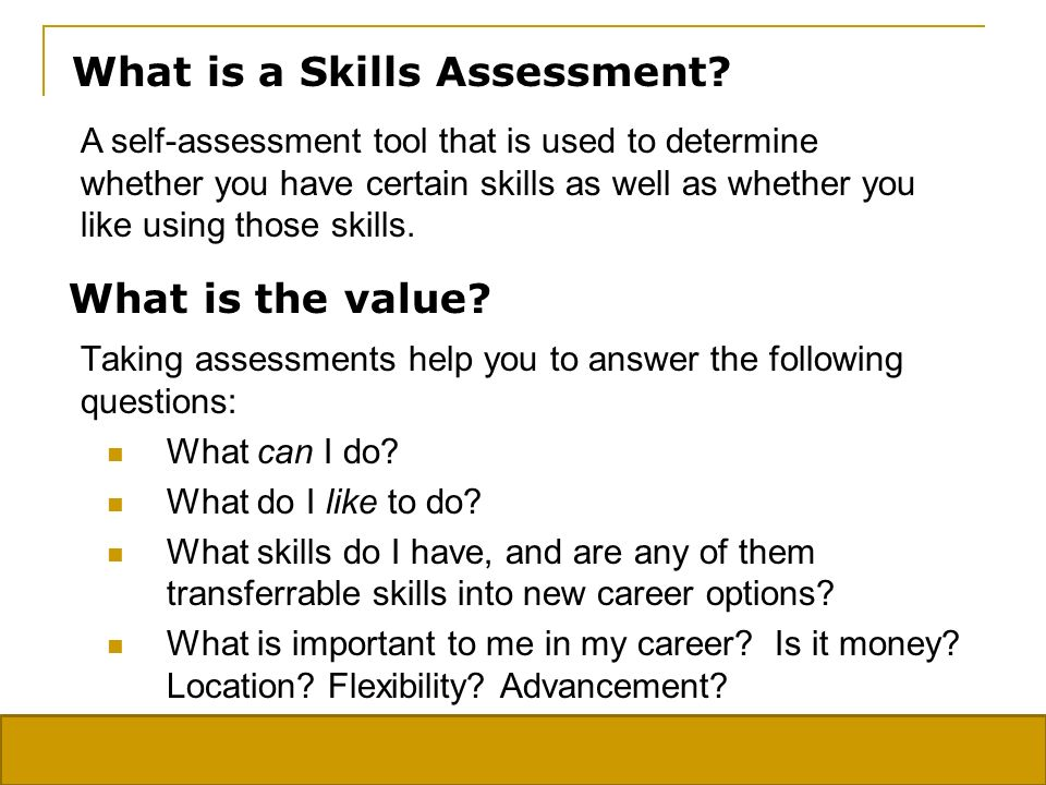 What is a Skills Assessment.
