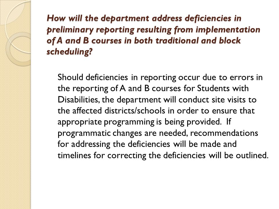 How will the department address deficiencies in preliminary reporting resulting from implementation of A and B courses in both traditional and block scheduling.