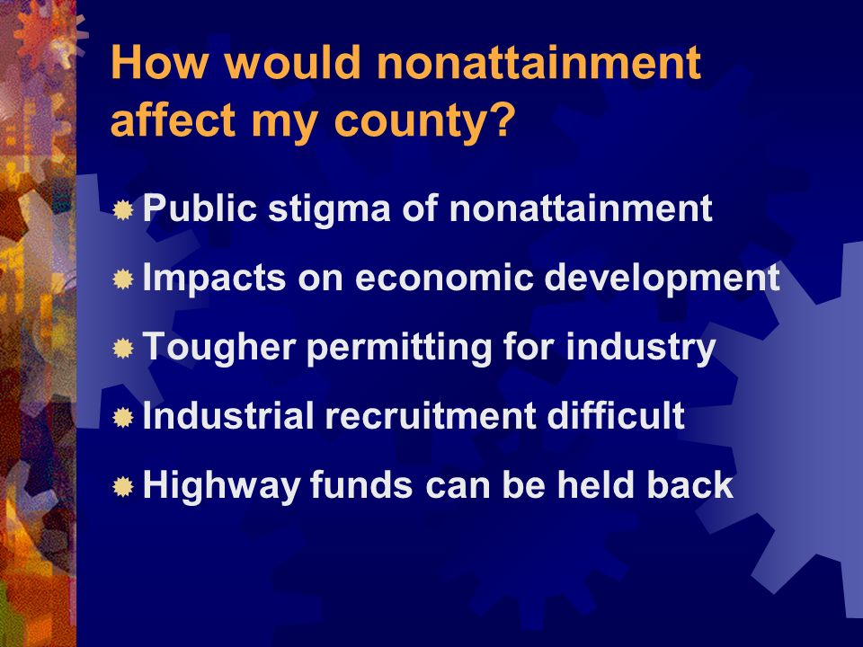 How would nonattainment affect my county.