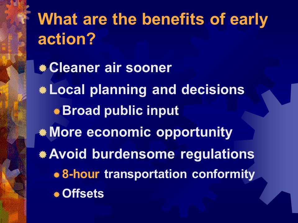 What are the benefits of early action.