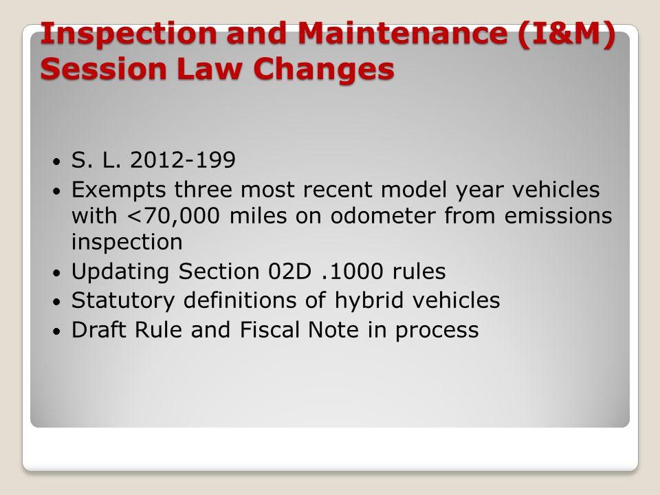 Inspection and Maintenance (I&M) Session Law Changes S.