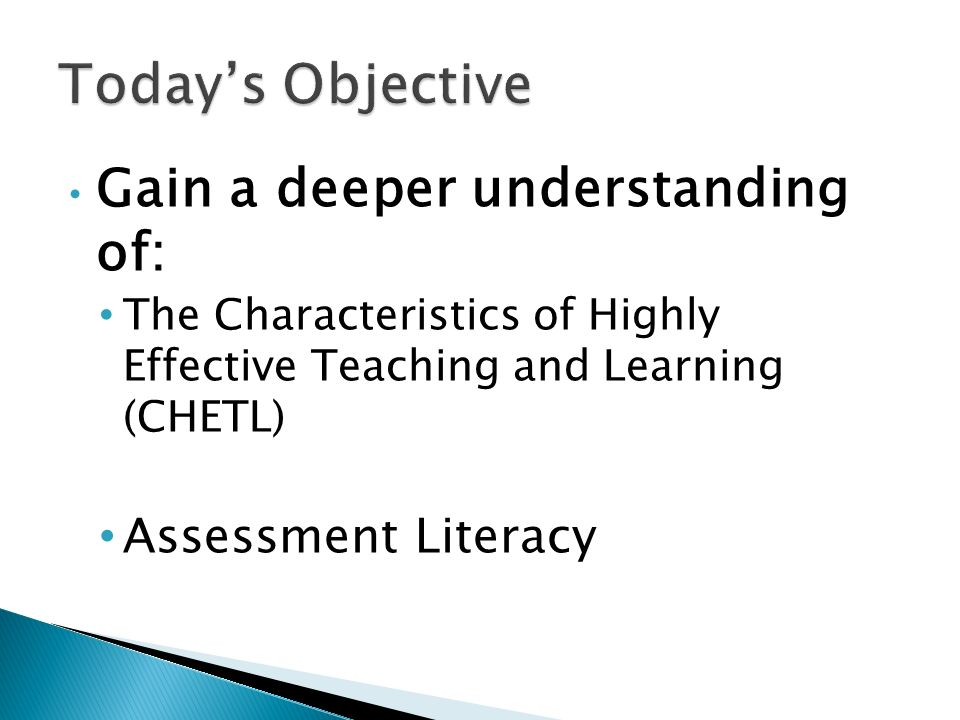 Gain a deeper understanding of: The Characteristics of Highly Effective Teaching and Learning (CHETL) Assessment Literacy