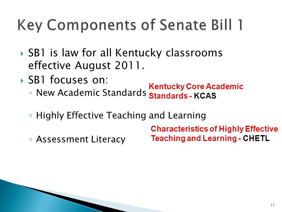 SB1 is law for all Kentucky classrooms effective August 2011.