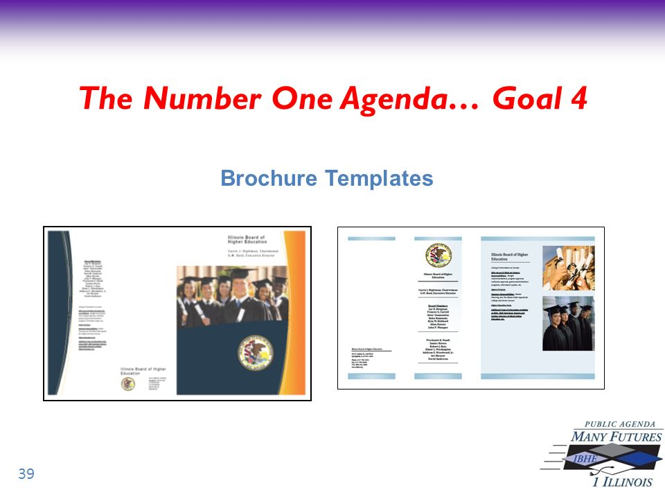 39 Brochure Templates The Number One Agenda… Goal 4