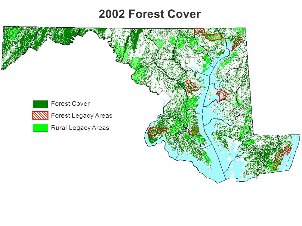 Forest Cover Forest Legacy Areas Rural Legacy Areas 2002 Forest Cover