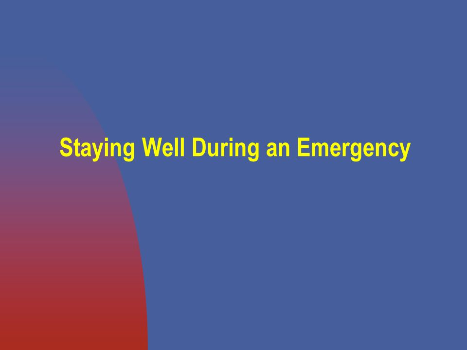 Staying Well During an Emergency