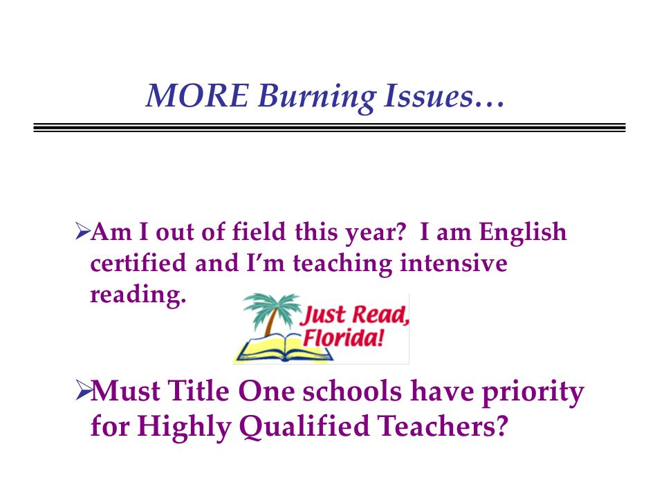 MORE Burning Issues… Am I out of field this year.