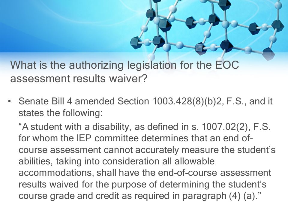 What is the authorizing legislation for the EOC assessment results waiver.