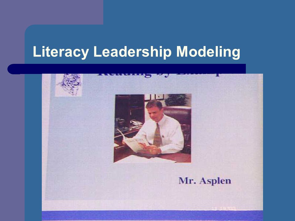 Literacy Leadership Modeling