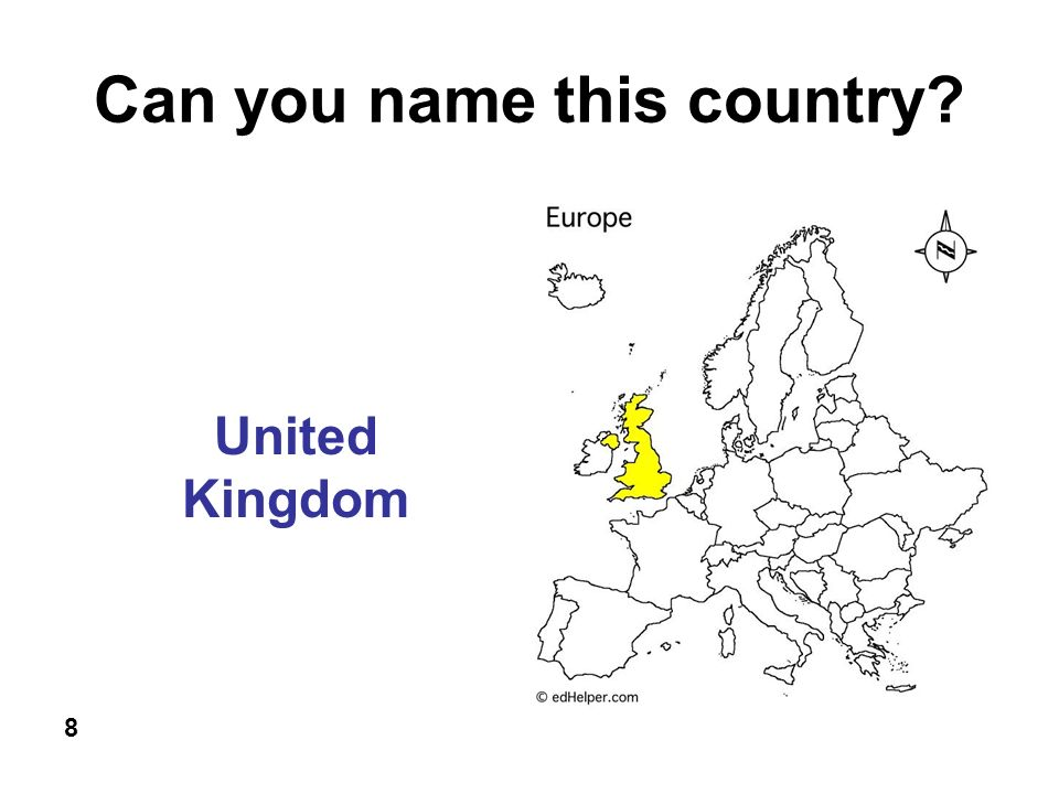 Can you name this country 8 United Kingdom