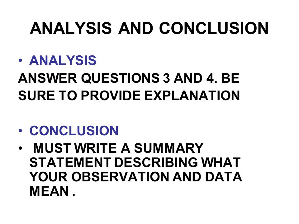 ANALYSIS AND CONCLUSION ANALYSIS ANSWER QUESTIONS 3 AND 4.