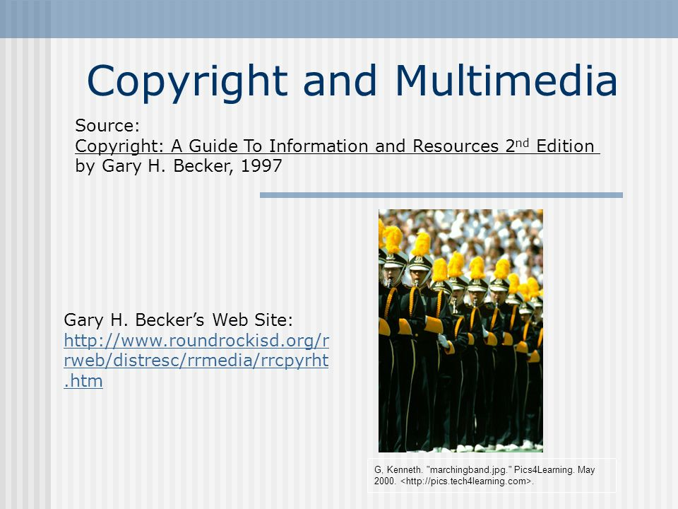 Copyright and Multimedia G, Kenneth. marchingband.jpg. Pics4Learning.