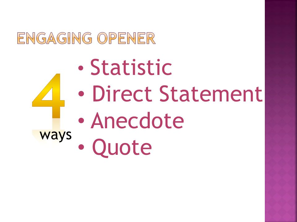 ways Statistic Direct Statement Anecdote Quote