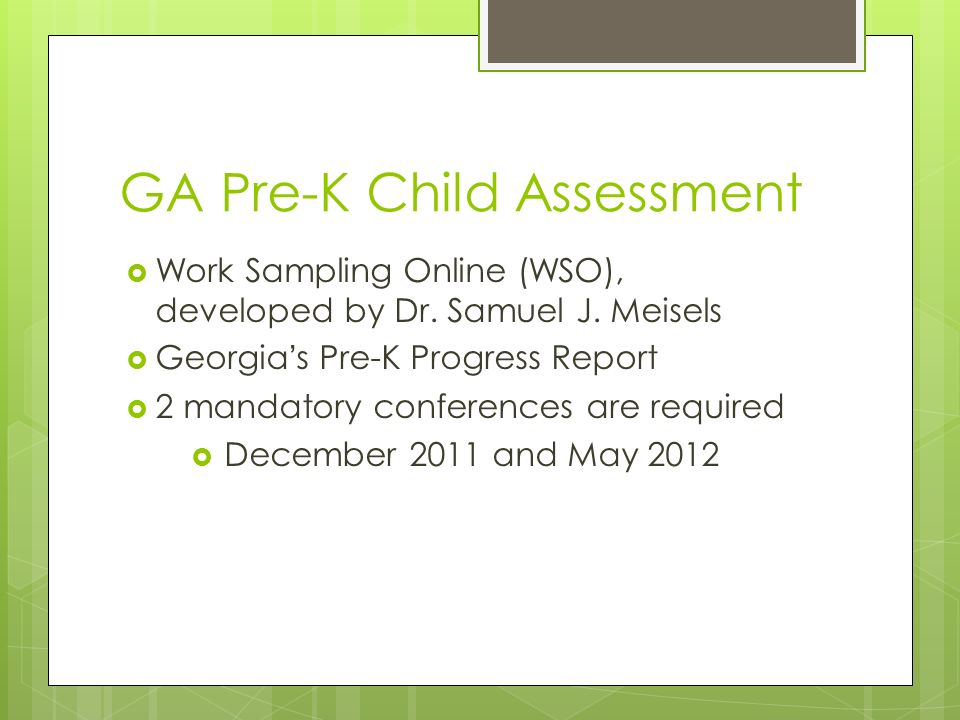 GA Pre-K Child Assessment Work Sampling Online (WSO), developed by Dr.