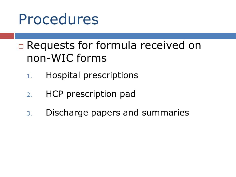Procedures Requests for formula received on non-WIC forms 1.