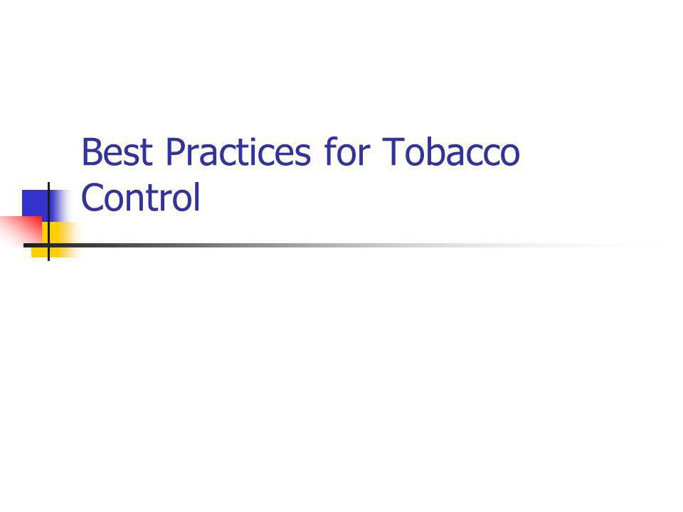Best Practices for Tobacco Control