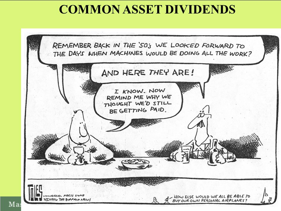 COMMON ASSET DIVIDENDS