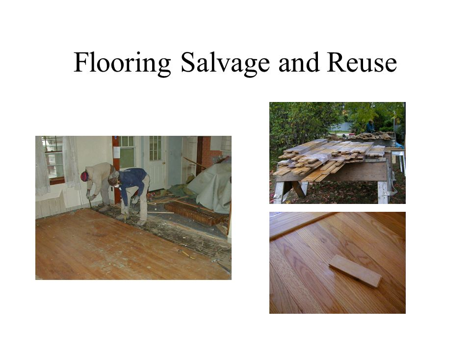 Flooring Salvage and Reuse