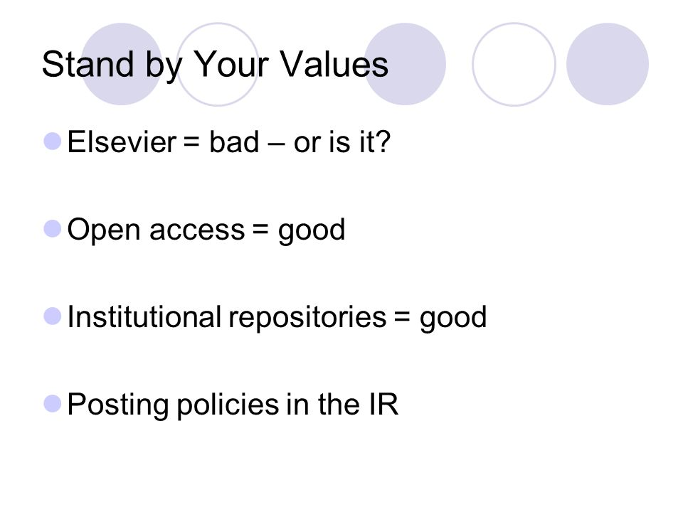 Stand by Your Values Elsevier = bad – or is it.