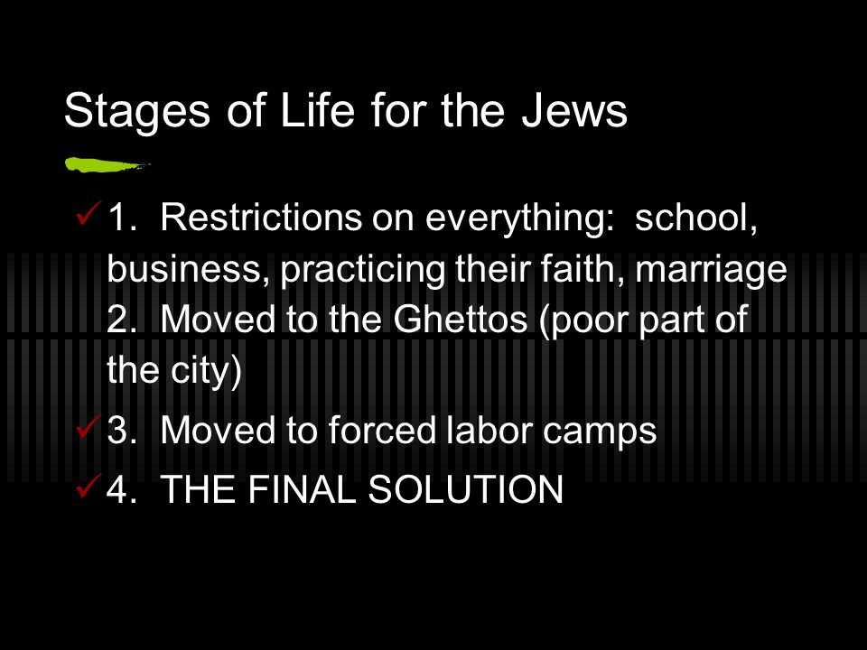 Stages of Life for the Jews 1.