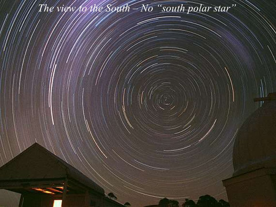 The view to the South – No south polar star