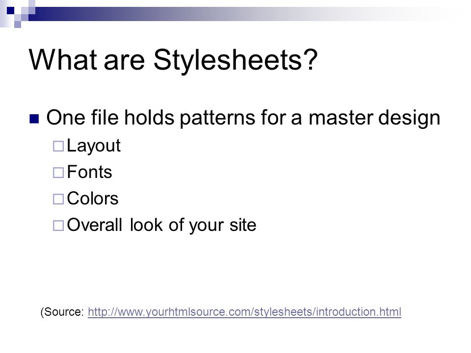 What are Stylesheets.