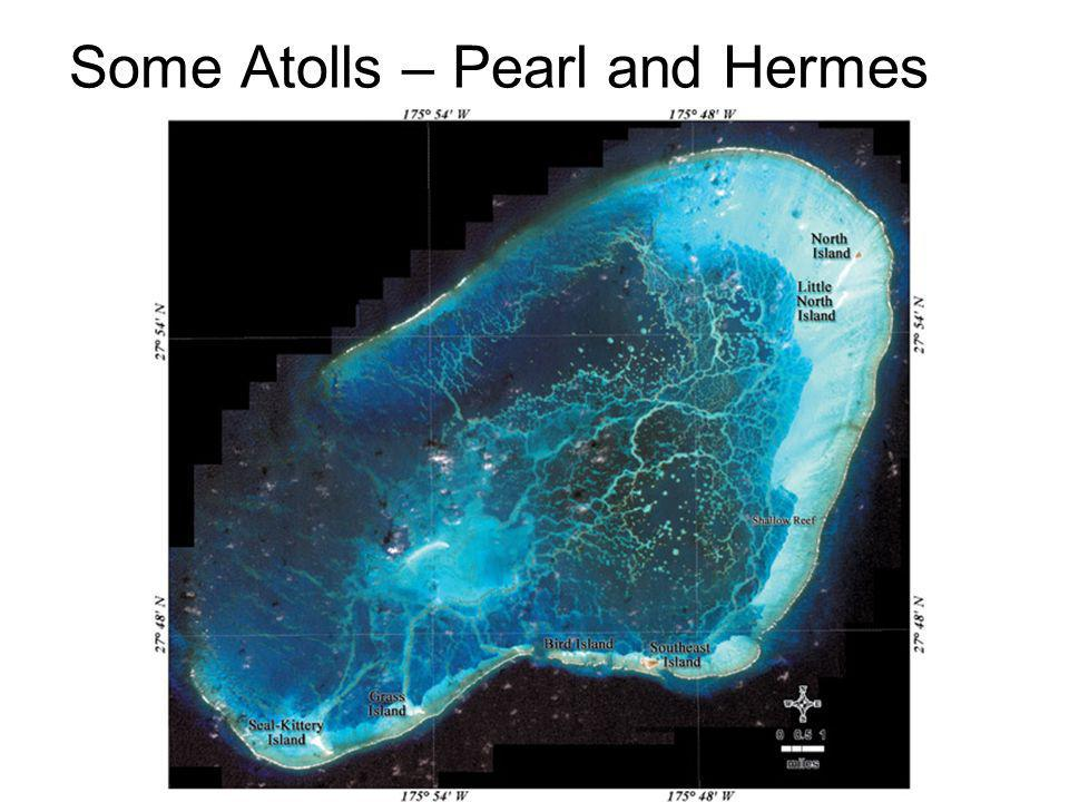 Some Atolls – Pearl and Hermes