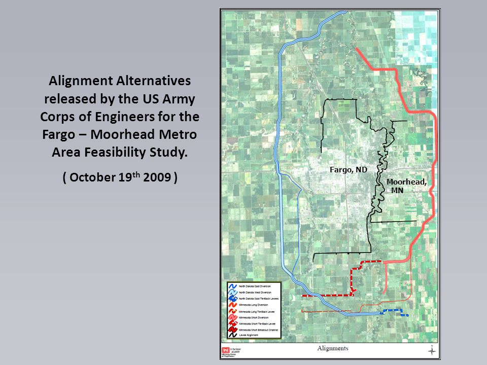 Alignment Alternatives released by the US Army Corps of Engineers for the Fargo – Moorhead Metro Area Feasibility Study.