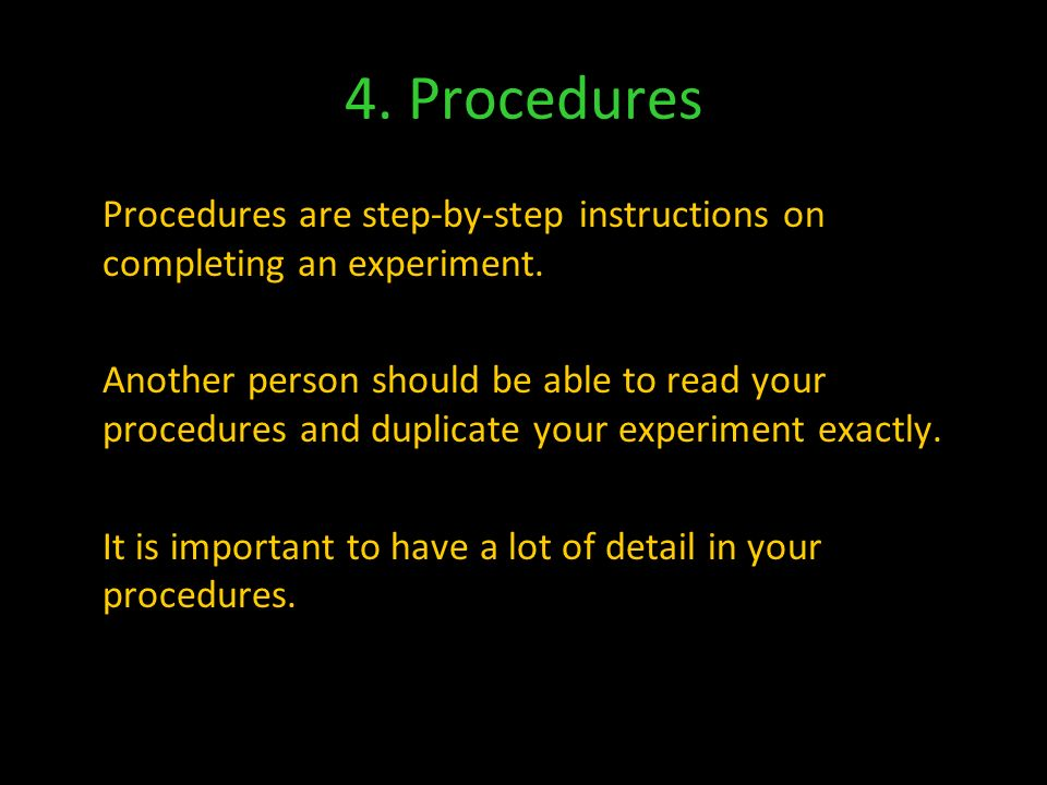 Variables All the factors that have an effect on your experiment.
