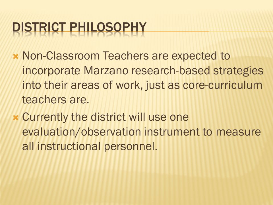 Non-Classroom Teachers are expected to incorporate Marzano research-based strategies into their areas of work, just as core-curriculum teachers are.