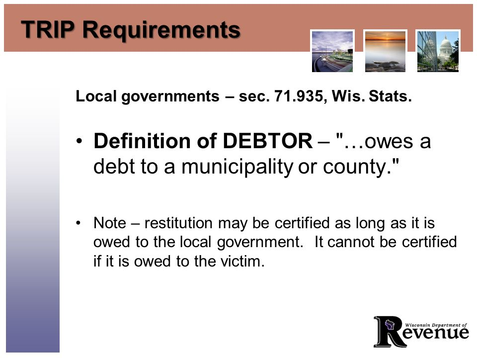 TRIP Requirements Local governments – sec. 71.935, Wis.