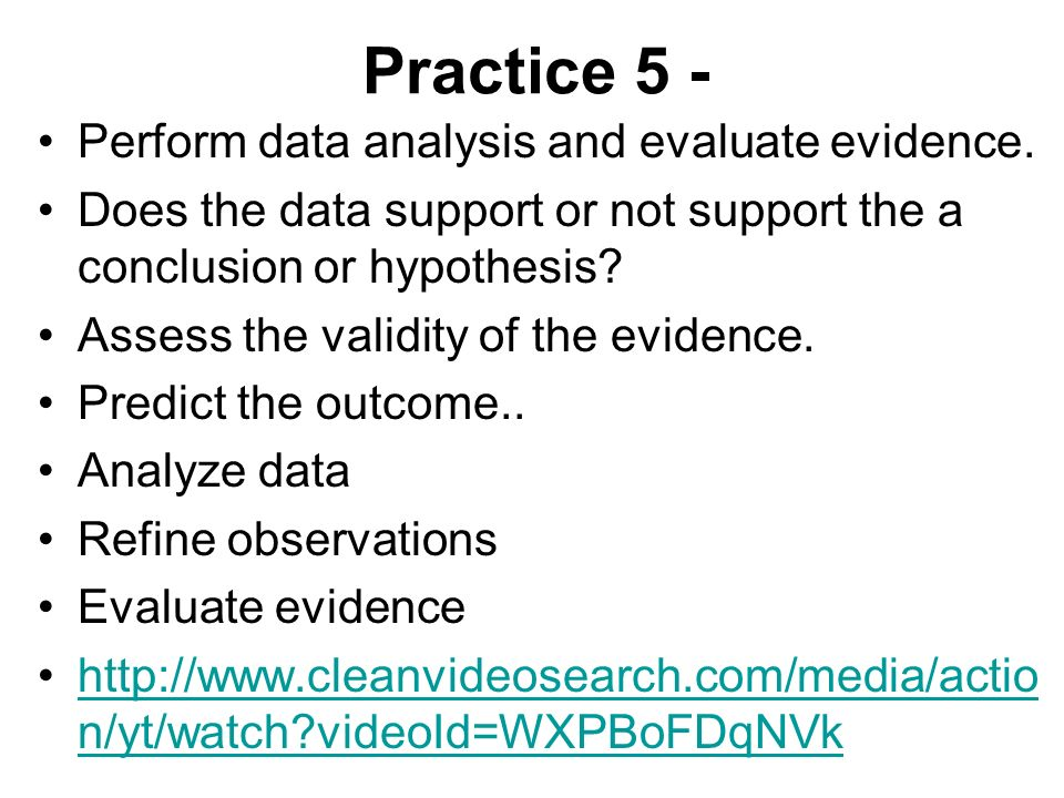 Practice 5 - Perform data analysis and evaluate evidence.