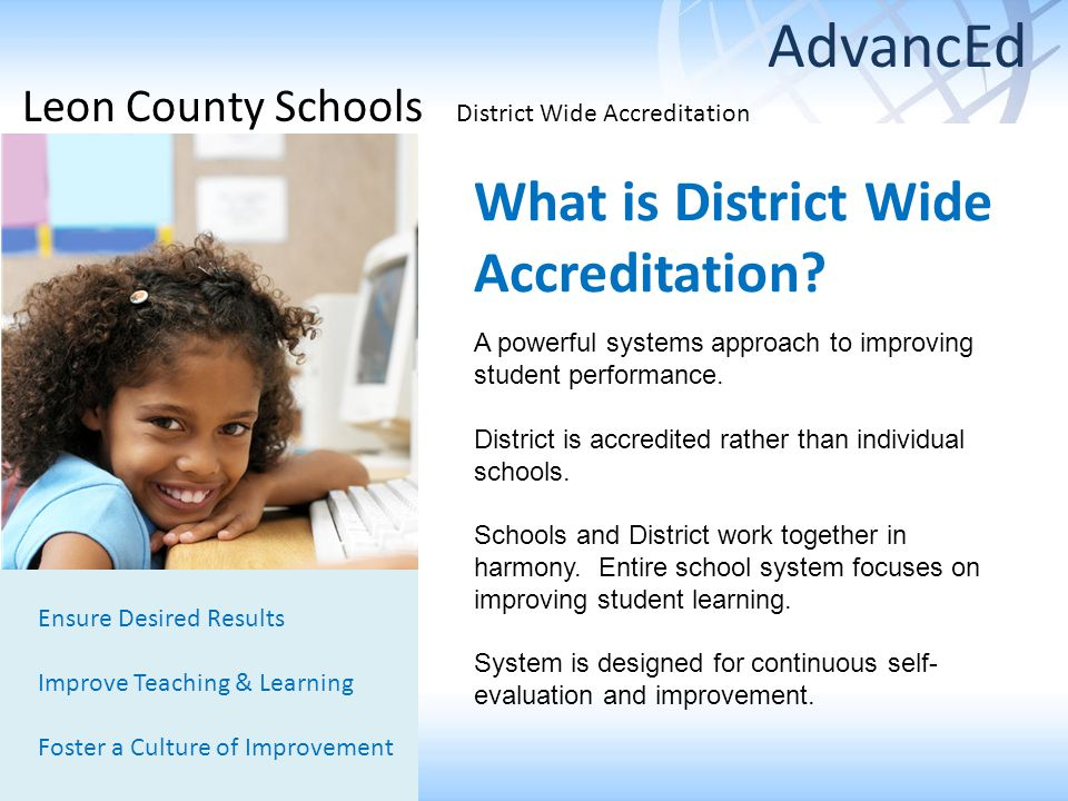 What is District Wide Accreditation.