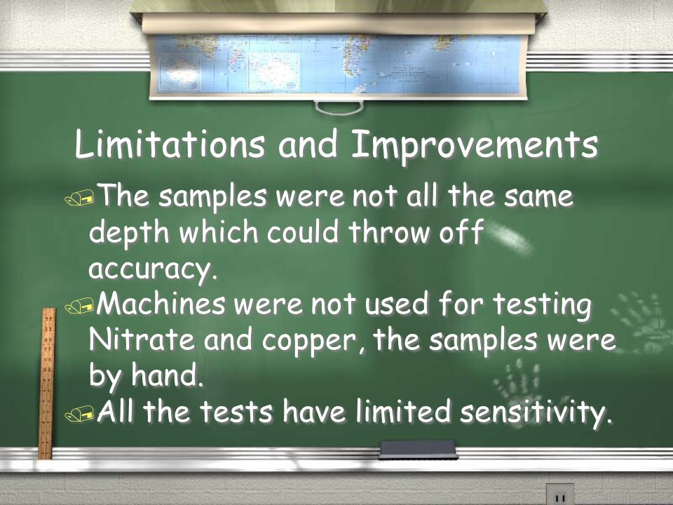 Limitations and Improvements / The samples were not all the same depth which could throw off accuracy.