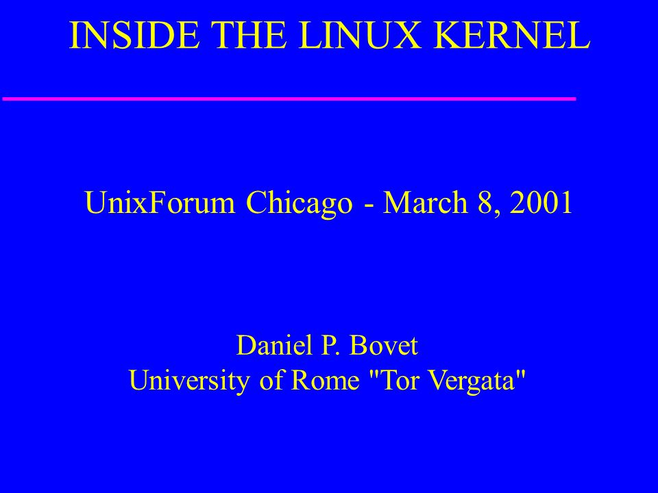 UnixForum Chicago - March 8, 2001 Daniel P.