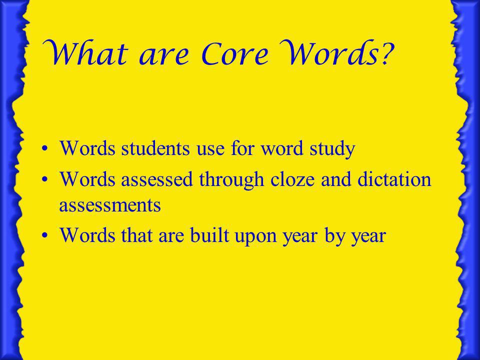 What are Core Words.