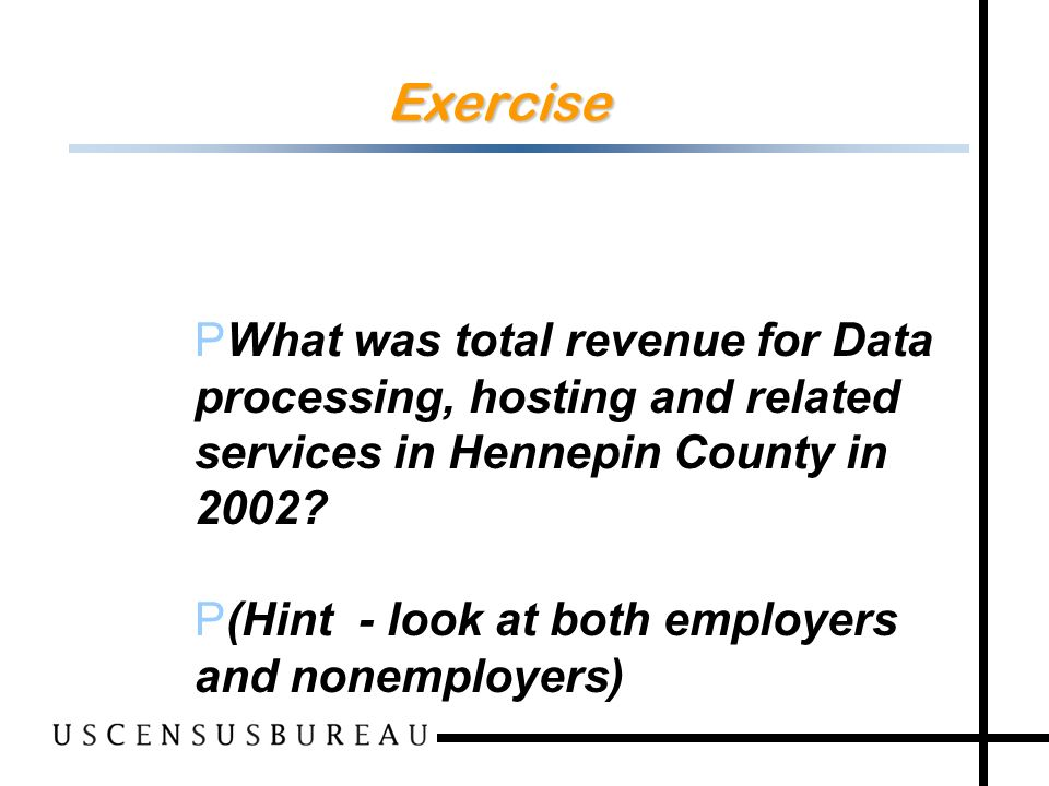 107 Exercise P What was total revenue for Data processing, hosting and related services in Hennepin County in 2002.