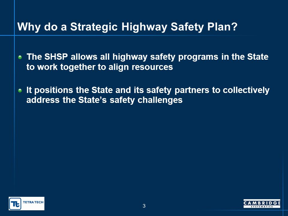 2 Why do a Strategic Highway Safety Plan.