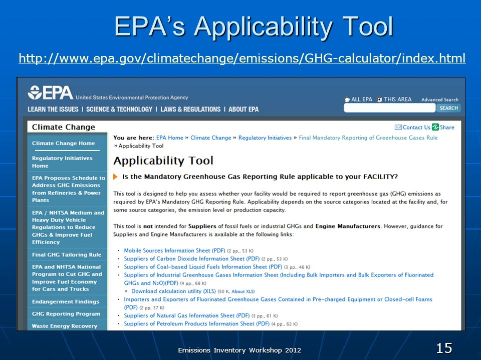 EPAs Applicability Tool 15   Emissions Inventory Workshop 2012