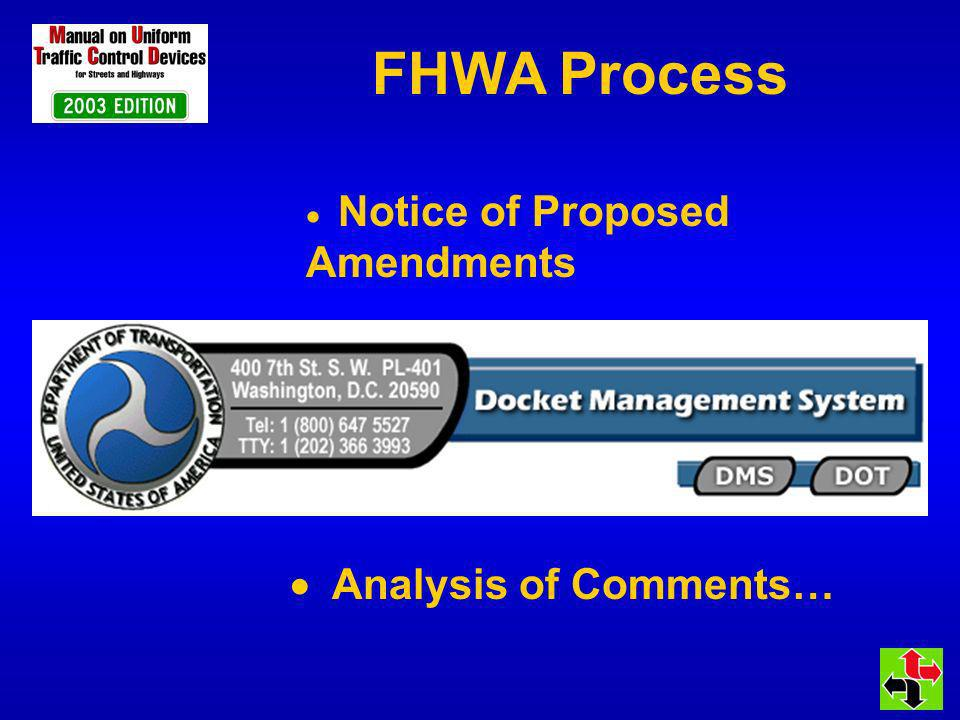 FHWA Process Notice of Proposed Amendments Analysis of Comments…