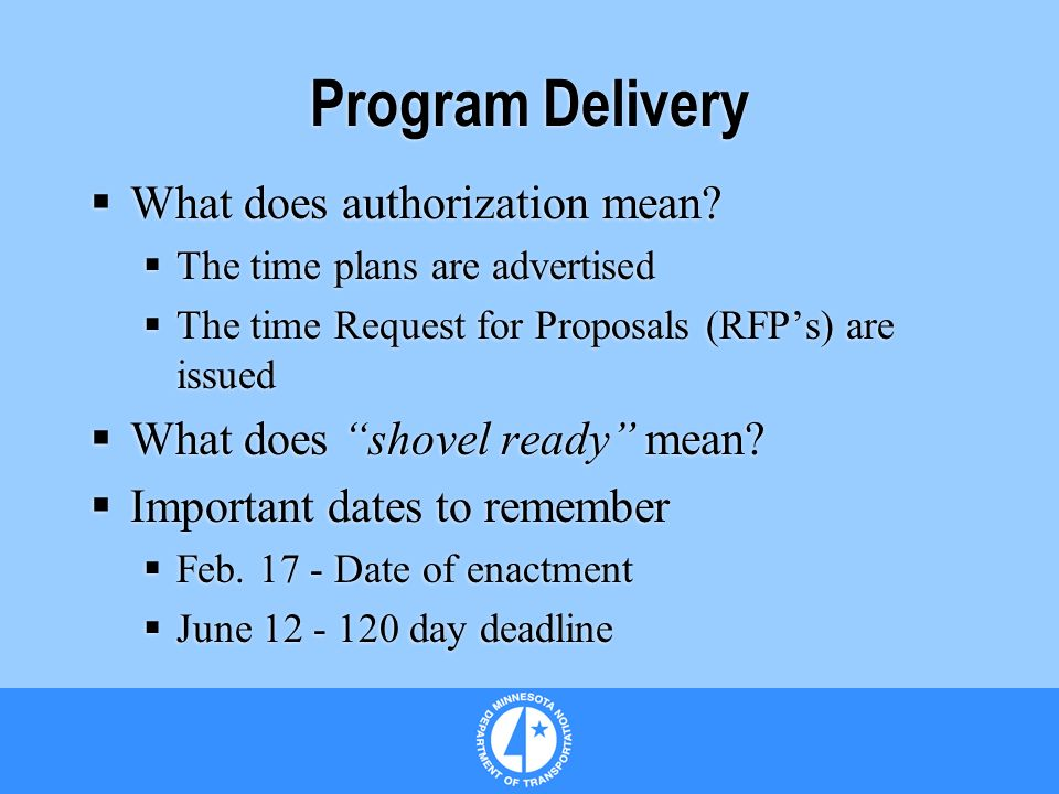 Program Delivery What does authorization mean.